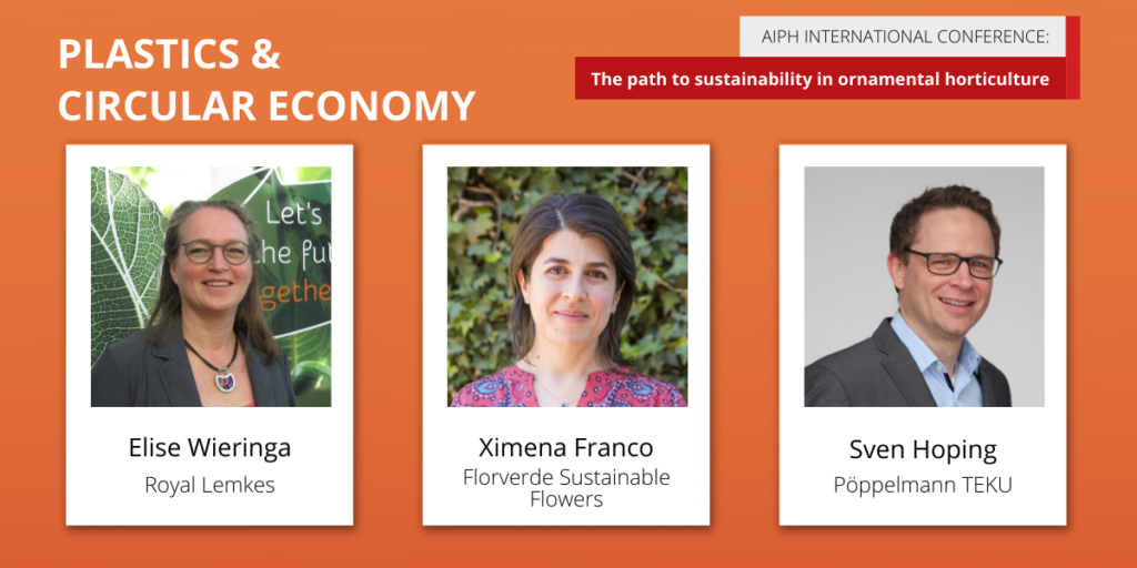 AIPH Sustainability Conference 'Plastics & Circular Economy' panellists Elise Wieringa, Ximena Franco, and Sven Hoping