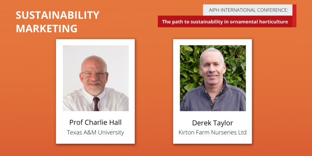 AIPH Sustainability Conference 'Sustainability Marketing' panellists Prof Charlie Hall and Derek Taylor